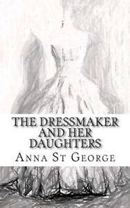 The Dressmaker and Her Daughters.jpg